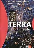 Kennedy, George A.: Terra global. Das Jahrtausend der Städte. Sek. II Arbeitsmaterial