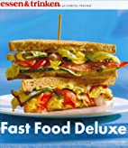Fast Food Deluxe