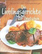Lieblingsgerichte der Deutschen by Unknown