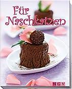 Für Naschkatzen by Silke Nellen