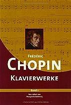 Frédérik Chopin Klavierwerke: Band 1 by…