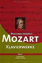 Wolfgang Amadeus Mozart Klavierwerke: Band 1…