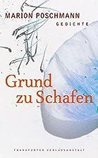 Grund zu Schafen: Gedichte by Marion…