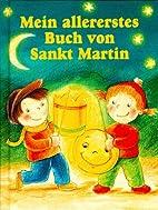 Mein allererstes Buch von Sankt Martin by…