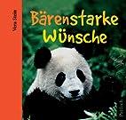 Bärenstarke Wünsche by Vera Stein