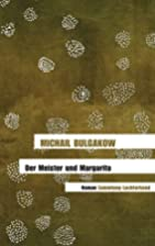 Der Meister und Margarita: Roman by Michail…