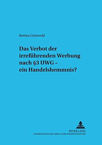 das-verbot-der-irrefhrenden-werbung-nach-3-uwg-ein-handelshemmnis-studien-zum-europischen-und-internationalen-wirtschaftsrecht-studies-in-international-economic-law-german-edition