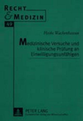 medizinische-versuche-und-klinische-prfung-an-einwilligungsunfhigen-recht-und-medizin-german-edition
