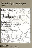 Roland Berbig: Theodorus victor (Literatur, Sprache, Region) (German Edition)