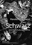 Harald Haarmann: Schwarz (German Edition)