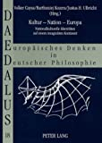 Justus H. Ulbricht: Kultur - Nation - Europa (German Edition)