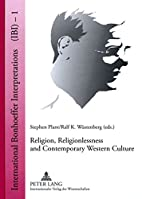 Religion, Religionlessness and Contemporary…