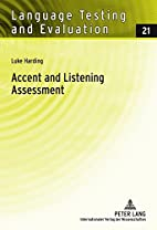 Accent and Listening Assessment (Language…