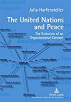 The United Nations and peace : the evolution…