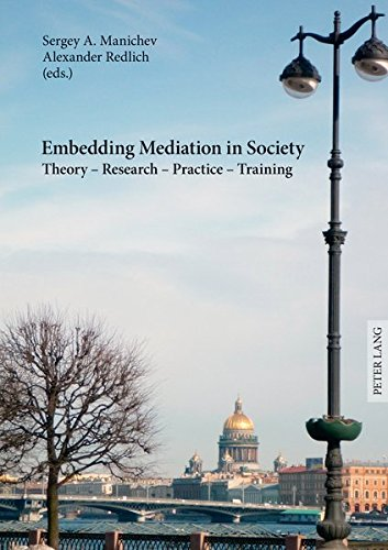 embedding-mediation-in-society-theory-research-practice-training-saint-petersburg-dialogues-contributions-to-the-conference-international-of-european-experience-december-16-17-2011