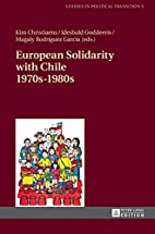 European Solidarity with Chile 1970s - 1980s…
