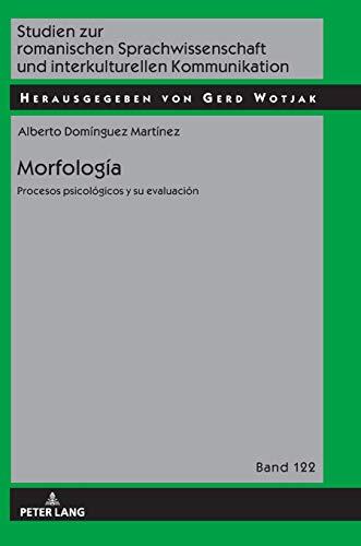morfologa-procesos-psicolgicos-y-evaluacin-studien-zur-romanischen-sprachwissenschaft-und-interkulturellen-kommunikation-spanish-edition