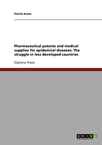 pharmaceutical-patents-and-medical-supplies-for-epidemical-diseases-the-struggle-in-less-developed-countries