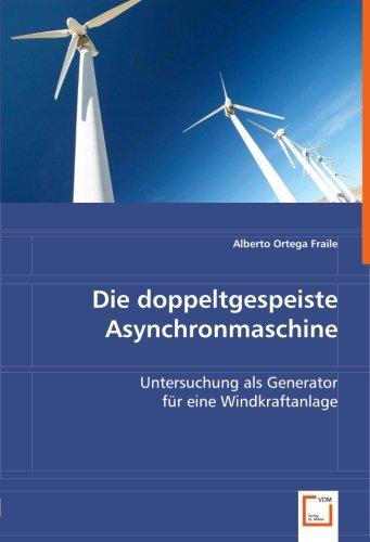 die-doppeltgespeiste-asynchronmaschine-untersuchung-als-generator-fur-eine-windkraftanlage