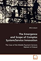 The Emergence and Scope of Complex…