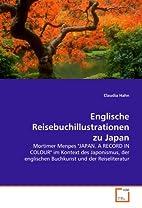 Englische Reisebuchillustrationen zu Japan:…