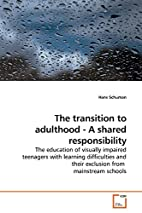The transition to adulthood - A shared…