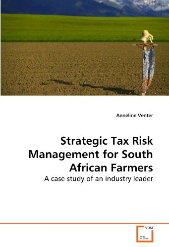 strategic-tax-risk-management-for-south-african-farmers-a-case-study-of-an-industry-leader