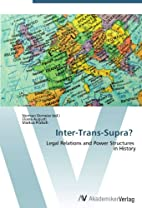 Inter-Trans-Supra?: Legal Relations and…