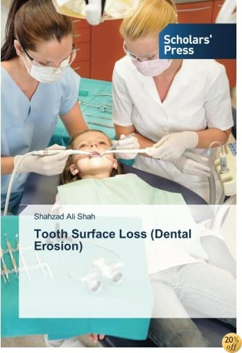Tooth Surface Loss (Dental Erosion)