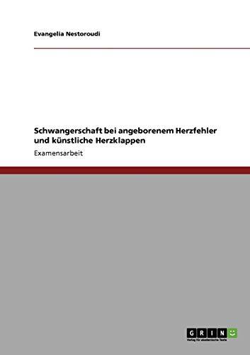 schwangerschaft-bei-angeborenem-herzfehler-und-knstliche-herzklappen-german-edition