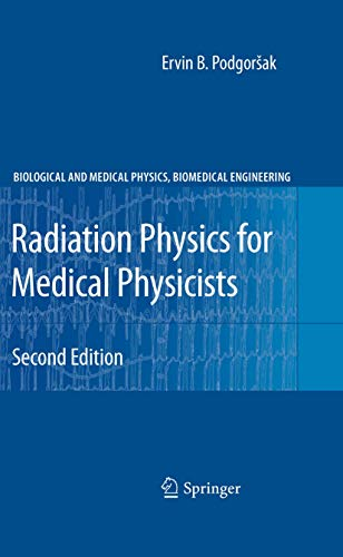 radiation-physics-for-medical-physicists-biological-and-medical-physics-biomedical-engineering