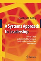 A Systems Approach to Leadership: How to…