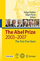 The Abel Prize: The First Five Years by…
