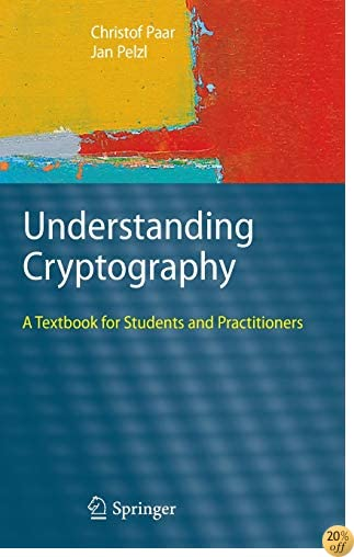 TUnderstanding Cryptography: A Textbook for Students and Practitioners