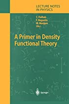 A Primer in Density Functional Theory by…