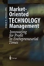 Market-Oriented Technology Management:…