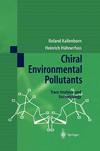 chiral-environmental-pollutants-trace-analysis-and-ecotoxicology