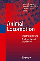 Animal Locomation by Graham Taylor