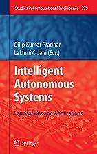 Intelligent Autonomous Systems: Foundations…