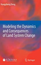 Modeling the Dynamics and Consequences of…
