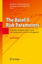 The Basel II Risk Parameters: Estimation,…