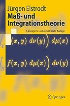 Maß- und Integrationstheorie by Jürgen…