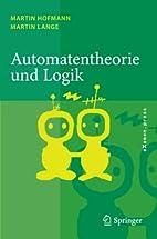 Automatentheorie und Logik by Martin Hofmann