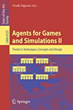Agents for Games and Simulations II: Trends…