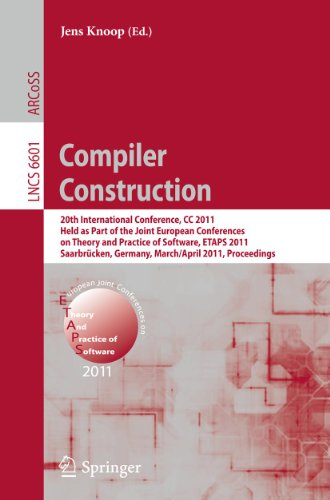 compiler-construction-20th-international-conference-cc-2011-held-as-part-of-the-joint-european-conference-on-theory-and-practice-of-software-etaps-lecture-notes-in-computer-science