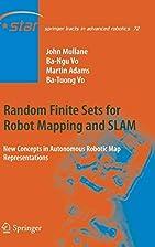 Random Finite Sets for Robot Mapping & SLAM:…