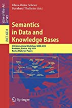 Semantics in Data and Knowledge Bases: 4th…