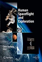 Human Spaceflight and Exploration by Carol…