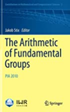 The Arithmetic of Fundamental Groups: PIA…
