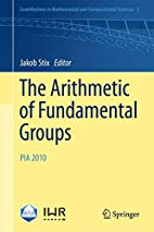 The arithmetic of fundamental groups PIA…
